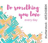 vector poster with phrase decor ... | Shutterstock .eps vector #605243804