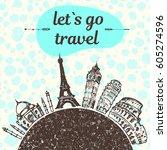 hand drawn let s go travel... | Shutterstock .eps vector #605274596