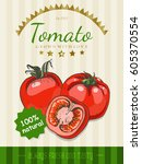 vector poster with a tomato in... | Shutterstock .eps vector #605370554
