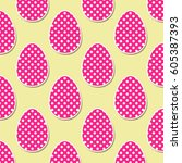 colorful easter eggs pattern.... | Shutterstock .eps vector #605387393