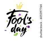 fool's day card. handwritten... | Shutterstock .eps vector #605397764