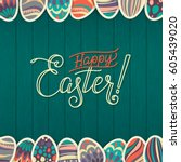 happy easter greeting card.... | Shutterstock .eps vector #605439020