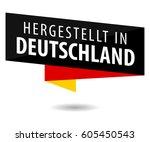 made in germany   hergestellt... | Shutterstock .eps vector #605450543
