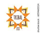 unique tribal logo template... | Shutterstock .eps vector #605460314