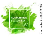 sustainable development logo... | Shutterstock .eps vector #605582039