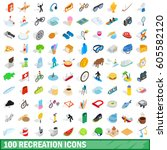 100 recreation icons set in... | Shutterstock .eps vector #605582120