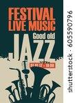 vector poster for the jazz... | Shutterstock .eps vector #605590796