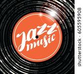 vector poster for the jazz... | Shutterstock .eps vector #605595908