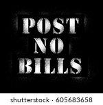 post no bills graffiti spray  | Shutterstock . vector #605683658