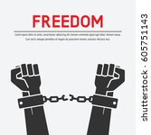 hands broken chains. freedom... | Shutterstock .eps vector #605751143