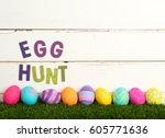 easter egg hunt invitation with ... | Shutterstock . vector #605771636