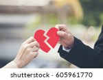 heart broken. unlucky in love... | Shutterstock . vector #605961770
