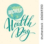world health day concept with... | Shutterstock .eps vector #606069350