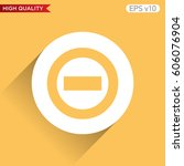 colored icon or button of minus ... | Shutterstock .eps vector #606076904