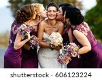 bridesmaids kiss beautiful... | Shutterstock . vector #606123224