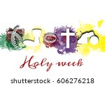 holy week  passion and... | Shutterstock . vector #606276218