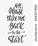 oh  please take me back to the... | Shutterstock .eps vector #606357800