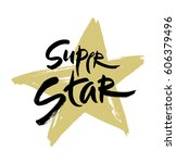super star vector lettering... | Shutterstock .eps vector #606379496