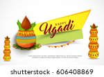 happy ugadi celebration...   Shutterstock .eps vector #606408869