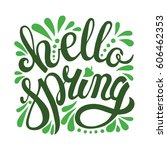 words hello spring with... | Shutterstock .eps vector #606462353
