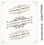vector set of elegant vintage... | Shutterstock .eps vector #606479909