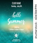 hello summer party poster... | Shutterstock .eps vector #606586994