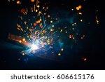 artistic welding sparks light ... | Shutterstock . vector #606615176