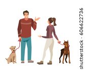 Stock vector young people guy and girl talking while walking their dogs vector illustration of people with 606622736