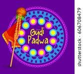 gudi padwa celebration greeting ... | Shutterstock .eps vector #606708479
