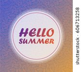 hello summer banner and pattern ... | Shutterstock .eps vector #606713258