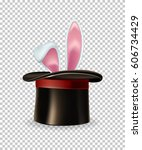 Stock vector vector rabbit ears appear from the magic hat isolated on transparent background 606734429