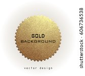 premium quality golden label... | Shutterstock .eps vector #606736538