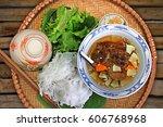 vietnamese cuisine  grilled...   Shutterstock . vector #606768968
