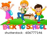 back to school   happy kids... | Shutterstock . vector #606777146