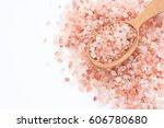 himalaya pink salt isolated on...   Shutterstock . vector #606780680