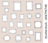 big collection of doodle frames   Shutterstock .eps vector #606796748