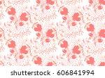 floral seamless pattern. hand... | Shutterstock .eps vector #606841994