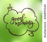 calligraphic inscription. good... | Shutterstock .eps vector #606894164