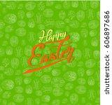 happy easter | Shutterstock .eps vector #606897686