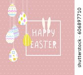 happy easter cute poster with... | Shutterstock .eps vector #606897710
