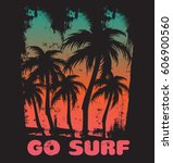 go surf. quote typographical... | Shutterstock .eps vector #606900560