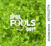april fools day hand drawn...   Shutterstock .eps vector #607013774