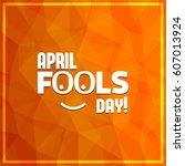april fools day hand drawn...   Shutterstock .eps vector #607013924