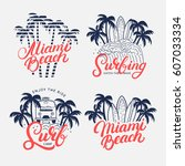 set of miami beach and surfing... | Shutterstock .eps vector #607033334
