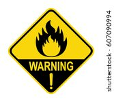 fire warning sign  symbol ... | Shutterstock .eps vector #607090994