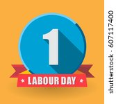 1 may labour day greeting card... | Shutterstock . vector #607117400