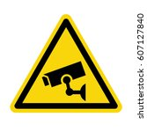 video surveillance sign  cctv...