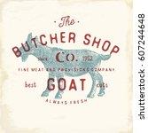 butcher shop vintage emblem... | Shutterstock .eps vector #607244648