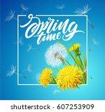 inscription spring time. vector ... | Shutterstock .eps vector #607253909