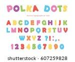 festive polka dots font.... | Shutterstock .eps vector #607259828